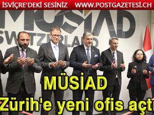 MÜSİAD İsviçre şubesinin yeni ofisi açıldı