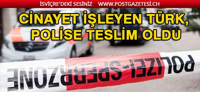 Cinayet işleyen Türk, polise teslim oldu