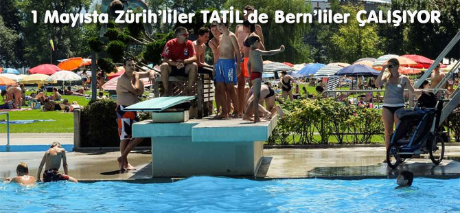 İsviçre'de 1 Mayıs Resmi tatil kargaşası