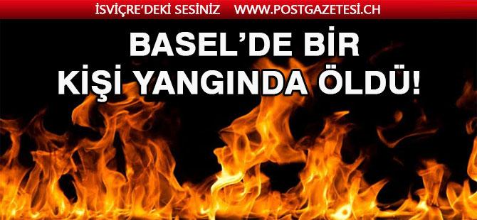 Basel'de yanan Dairede kalan şahıs kurtarılamadı