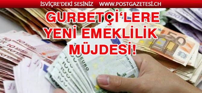 Gurbetçiye yeni emeklilik müjdesi: 100 Euro yatıran herkese 25 Euro da devlet verecek