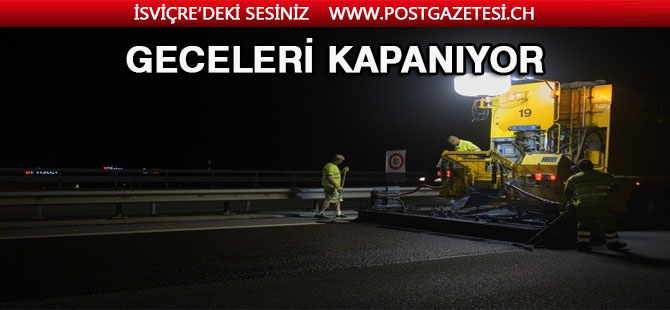 BU YOL GECELERİ KAPANIYOR