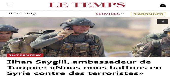 """Büyükelçi Saygılı:""""Suriye'deteröristlerlemücadele ediyoruz"""""""
