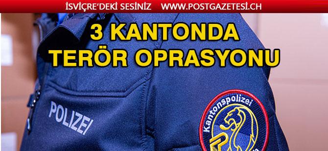 3 Kanton'da Operasyon
