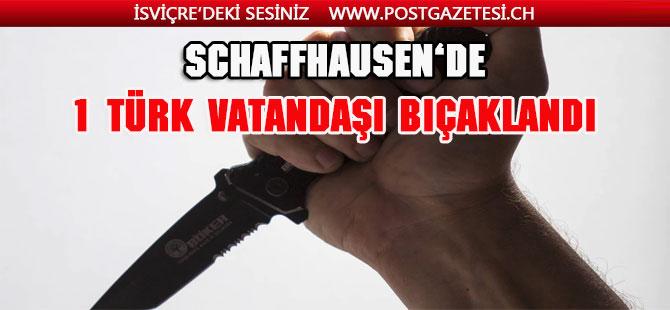 Schaffhausen'de Türk Vatandaşı bıçaklandı