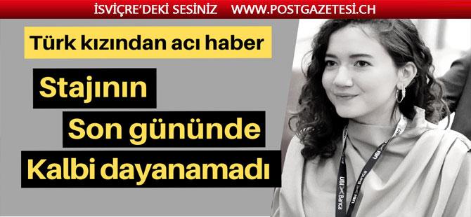 Başarılı Türk kızından acı haber