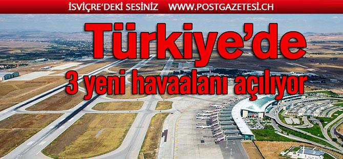 Türkiye'de 2020 yılında hangi havaalanları hizmete girecek?