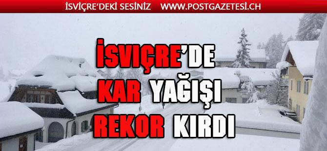 İsviçre'de kar yağışı rekor kırdı