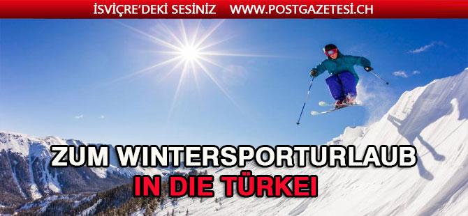 Zum Wintersporturlaub in die Türkei