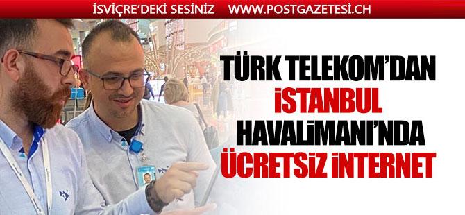 İstanbul Havalimanı'nda ücretsiz internet dönemi