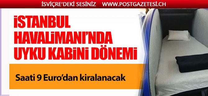 İstanbul Havalimanı'nda uyku kabini uygulaması