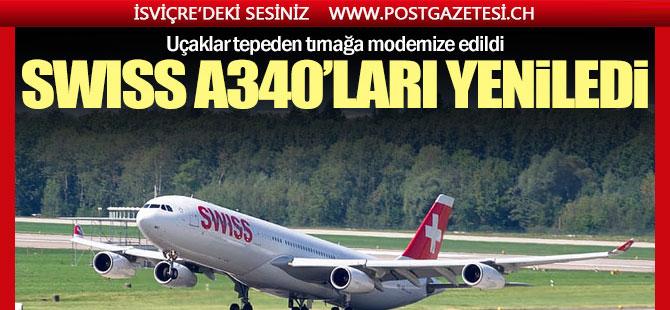 SWISS A340'ları baştan aşağı yeniledi