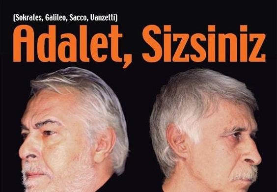 """""""ADALET SİZSİNİZ"""" Tiyatrosu 24 Mayıs 2015'te"""