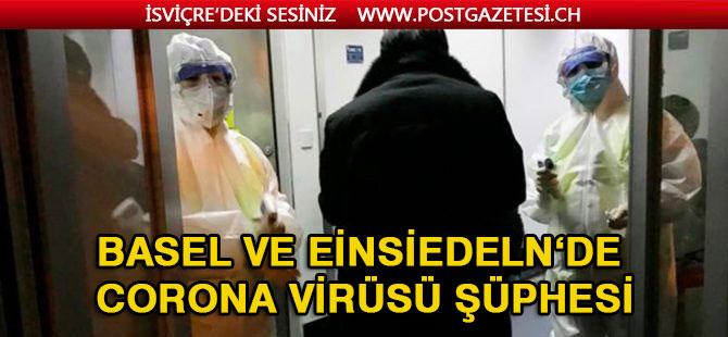 Basel ve Einsiedeln'de Corona Virüs Şüphesi
