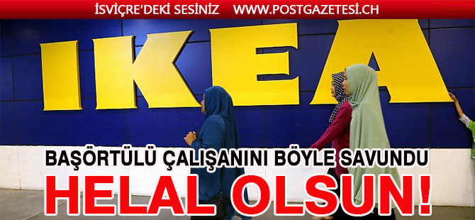IKEA İSVİÇRE'den başörtülü kasiyere saldıran müşterisine cevap gecikmedi: Bir daha gelmeyin!