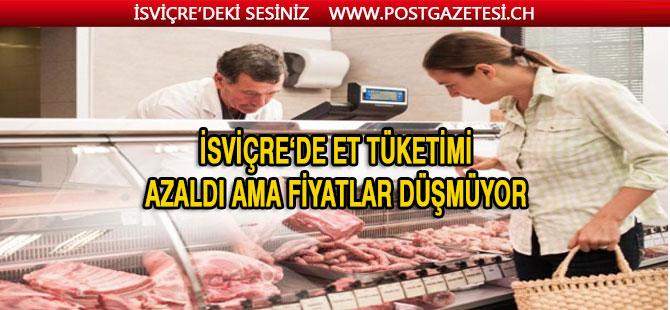 İsviçre'de et tüketimi eskiye göre azaldı