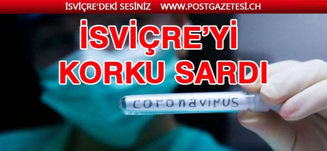 İsviçre'yi Corona Virüsü korkusu sardı