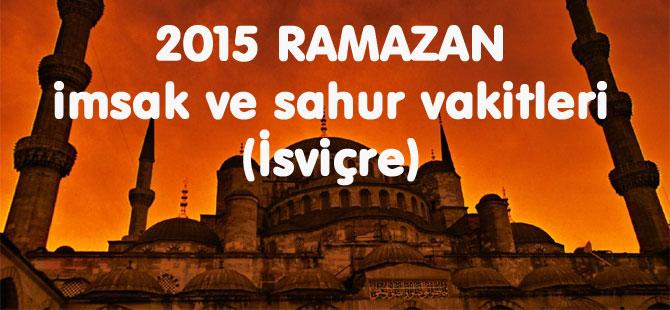 İSVİÇRE Ramazan İmsakiyesi Sahur ve İftar Saatleri