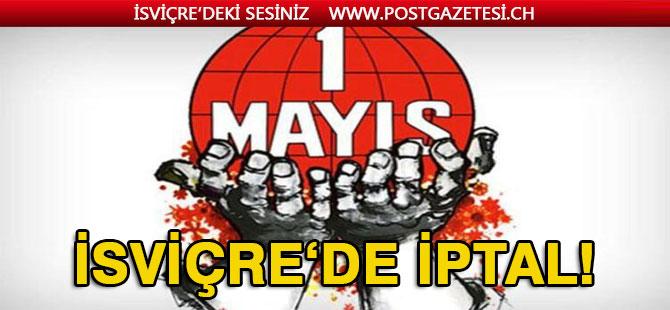 1 Mayıs etkinlikleri iptal edildi