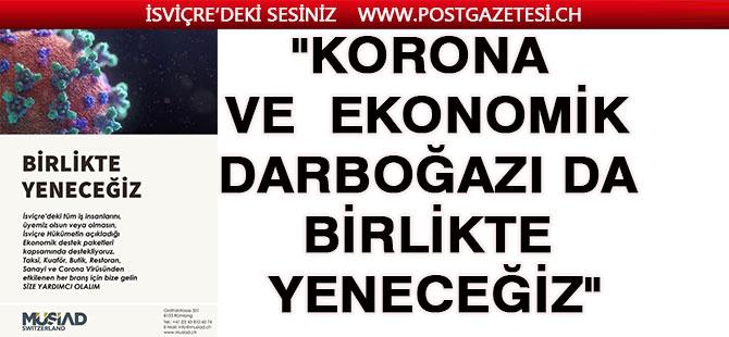 """MÜSİAD,  """"Korona  ve  ekonomik darboğazı da birlikte yeneceğiz"""""""