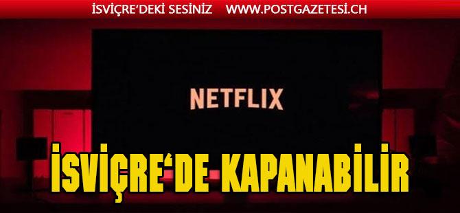 İsviçre'de Netflix kapanabilir