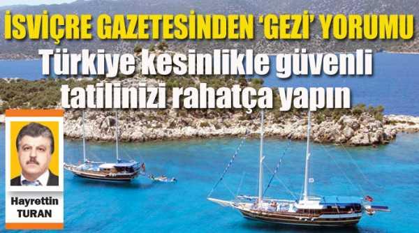 'Türkiye kesinlikle güvenli tatilinizi rahatça yapın'