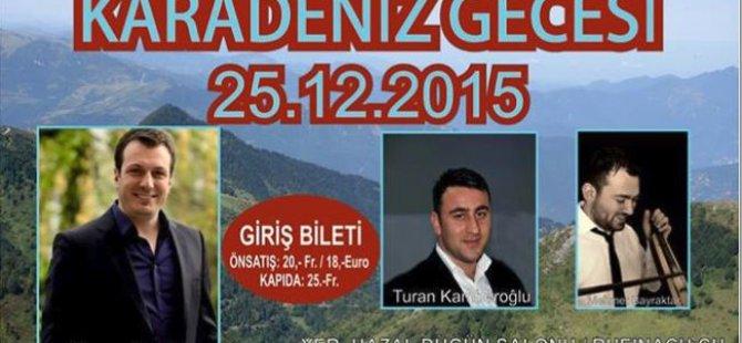 25 Aralıkta Karadenizliler Gecesi