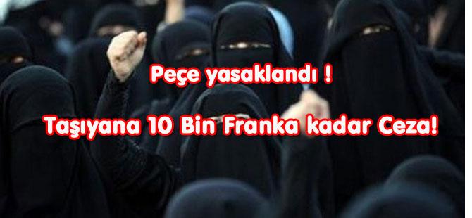 Peçe taşıyana  10 bin Frank Ceza