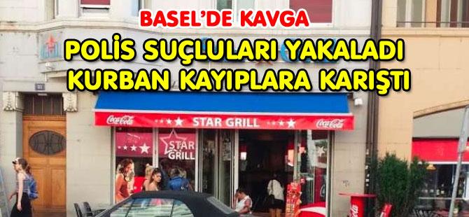 BASEL'DE KAVGA: POLİS KURBANI ARIYOR