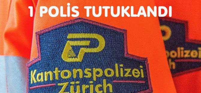 1 POLİS TUTUKLANDI