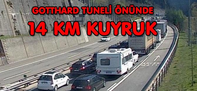 GOTTHARD TUNELİ ÖNÜNDE 14 KM KUYRUK