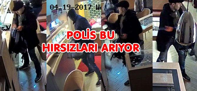 POLİS BU HIRSIZLARI ARIYOR