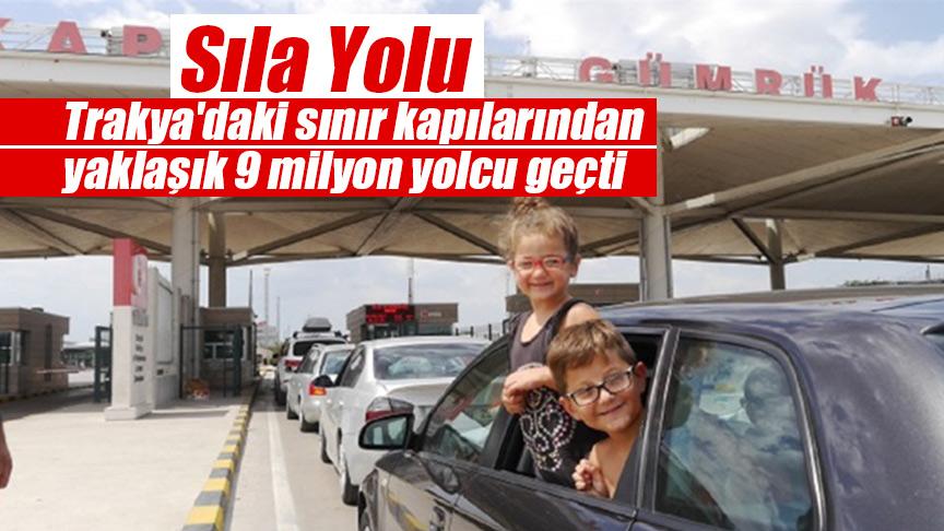 Trakya'daki sınır kapılarından yaklaşık 9 milyon yolcu geçti