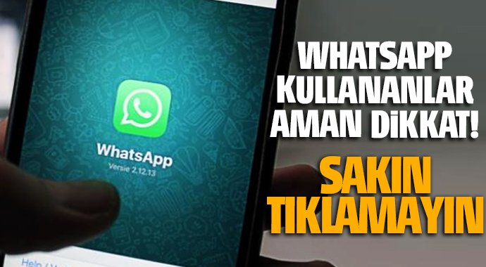 WhatsApp'tan GELEN LİNKE TIKLAMAYIN