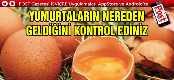 Ailelere uyarı: Yumurtaların nereden geldiğini kontrol edin!