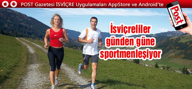 İsviçreliler günden güne sportmenleşiyor