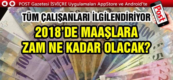2018'DE MAAŞLARA ZAM GELECEKMİ?
