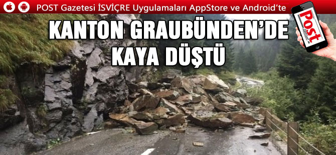 KANTON GRAUBÜNDEN'DE KAYA DÜŞTÜ