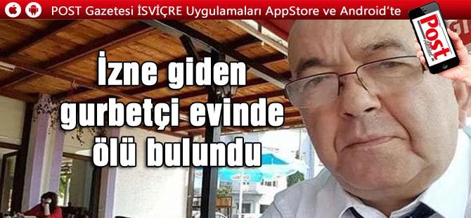 Zonguldaklı gurbetçi evinde ölü bulundu!