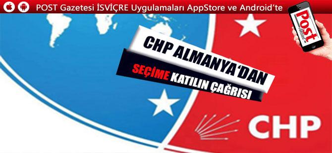 CHP'DEN SEÇİME KATILIN ÇAĞRISI