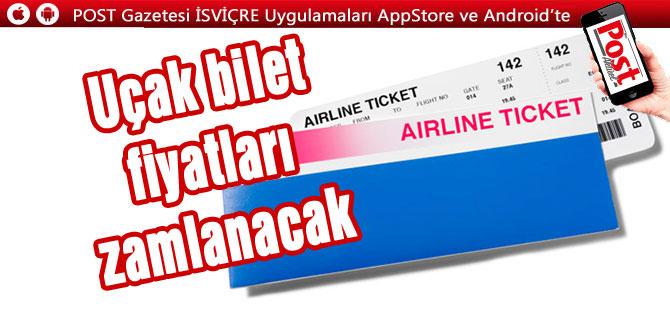 """""""Uçak bilet fiyatları zamlanacak!"""""""