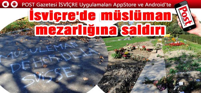 Lozan''daki Müslüman mezarlığına bir çirkin saldırı daha