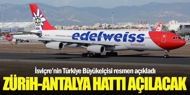 Zürih-Antalya arası direkt seferler başlayacak