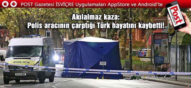 Akılalmaz kaza: Polis aracının çarptığı Türk hayatını kaybetti!