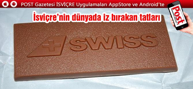 İsviçre'nin dünyada iz bırakan tatları