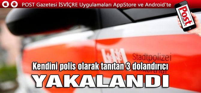 SAHTEKAR POLİSLER YAKALANDI