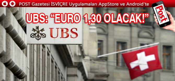 UBS: Euro/Dolar Paritesi 1,30 Olacak