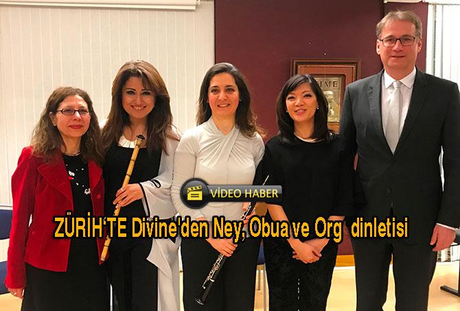 Divine'den Ney, Obua ve Org  dinletisi
