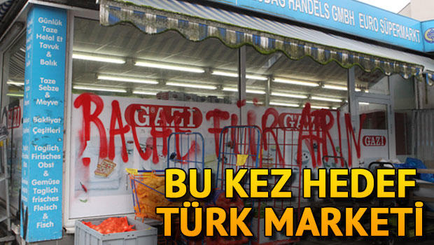 Bu kez Türk marketini hedef aldılar