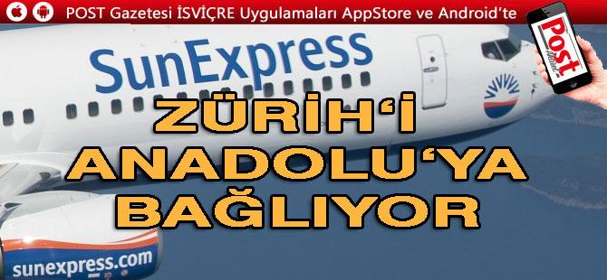 SunExpress Zürih'i Anadolu'ya bağlıyor